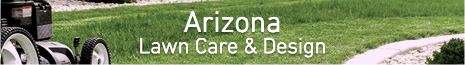 Arizona Lawn Care and Design